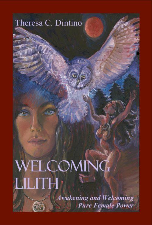 Welcoming Lilith, by Theresa Dintino