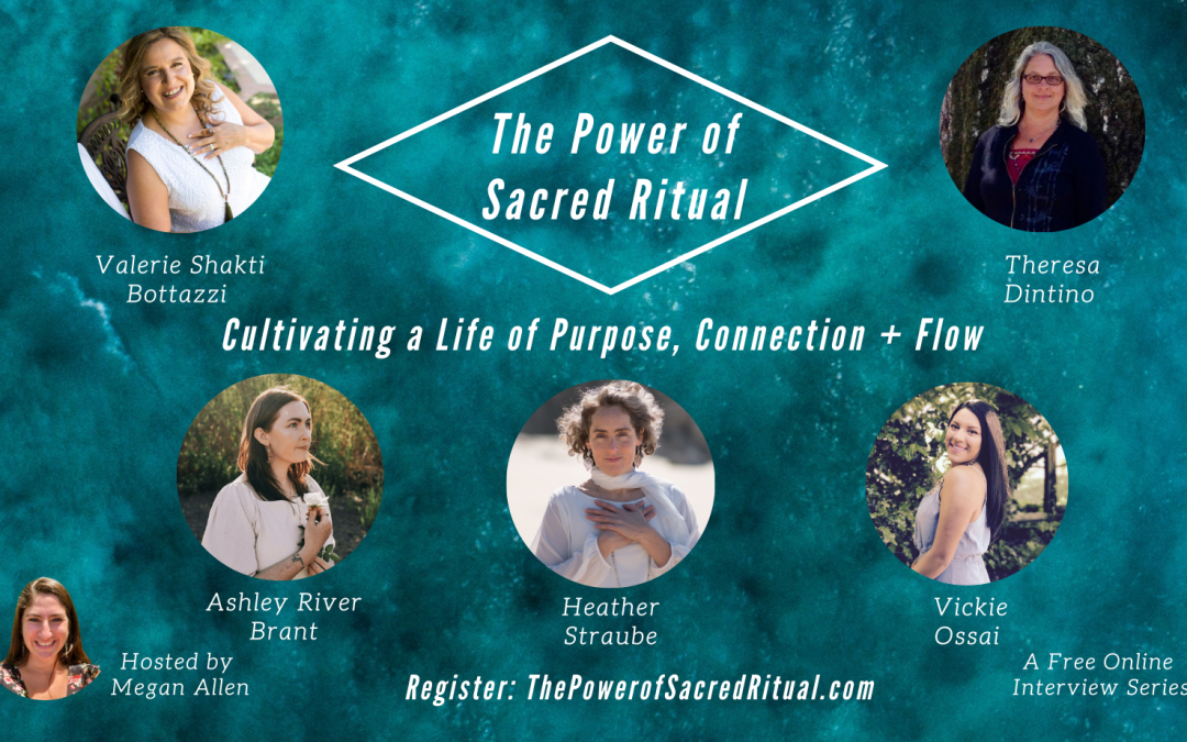 The Power of Sacred Ritual